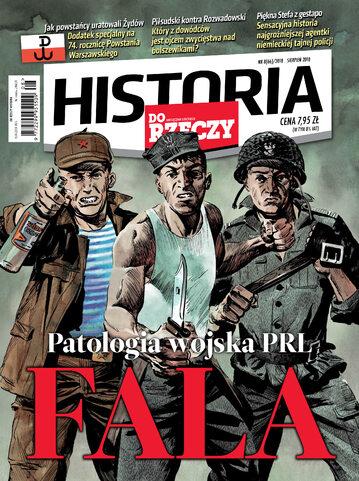"""Okładka miesięcznika """"Historia Do Rzeczy"""" nr 8/2018 (66)"""